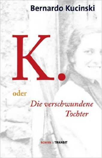 K. oder die verschwundene Tochter, Bernardo Kucinski