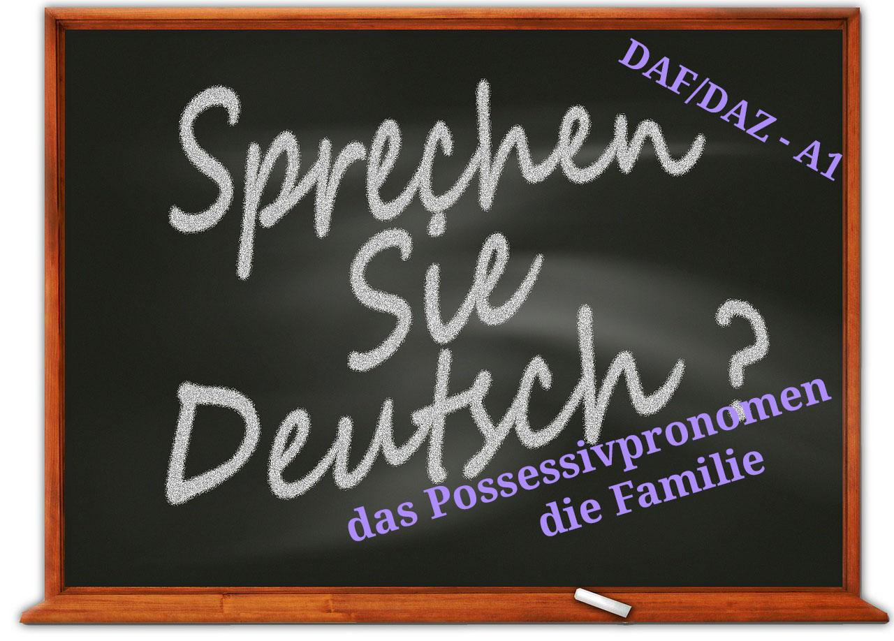 Possessivpronomen und Familie